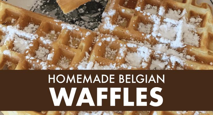Recipe for Homemade Belgian Waffles