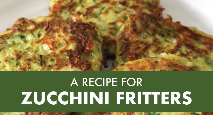 A Recipe for Zucchini Fritters